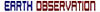 EARTH OBSERVATION