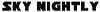SKY NIGHTLY