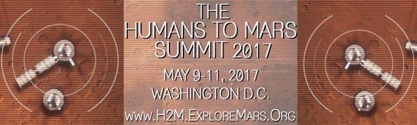 Human 2 Mars Conference May 9-11 2017 - Washington DC