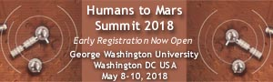 The Humans to Mars Summit 2018 - George Washington University - Washington May 8-10, 2018