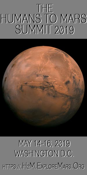 The Humans to Mars Summit 2019 | The National Academy of Sciences, Washington DC | May 14-16, 2019