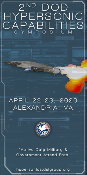 DSI's 2nd DoD Hypersonic Capabilities Symposium April 22-23, 2020 Alexandria, VA