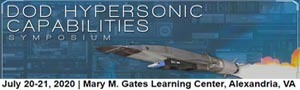 DSI's 2nd DoD Hypersonic Capabilities Symposium Jul 20-21, 2020 Alexandria, VA