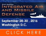 2nd Integrated Air and Missile Defense - Securing the Complex Air Domain: Requirements for Sustainable, Global, and Reliable Solutions to Next Generation Air & Missile Threats - 28-30 September, 2016 | Washington D.C.