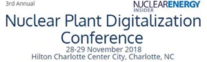 Nuclear Plant Digitalization Conference - November 28-29 2018, Charlotte, NC USA